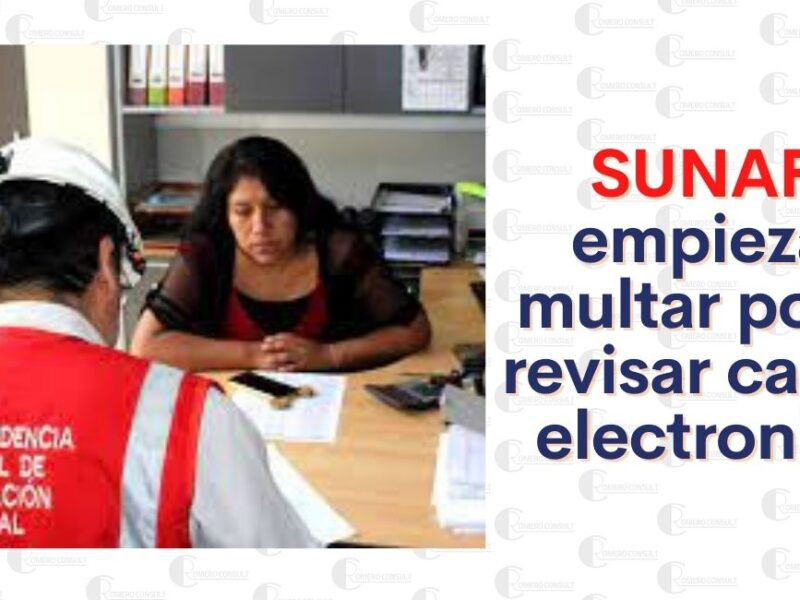 SUNAFIL Aplicará multas a empresas que no revisen casilla electrónica