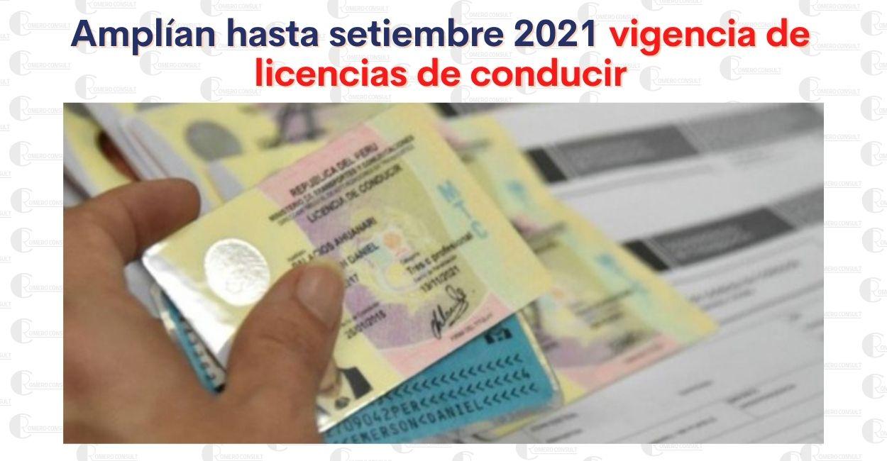 Licencias de Conducir: Amplían su vigencia hasta setiembre del 2021
