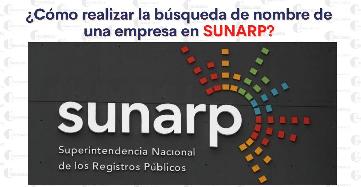 ¿Cómo realizar la búsqueda de nombre de una empresa en SUNARP virtual?