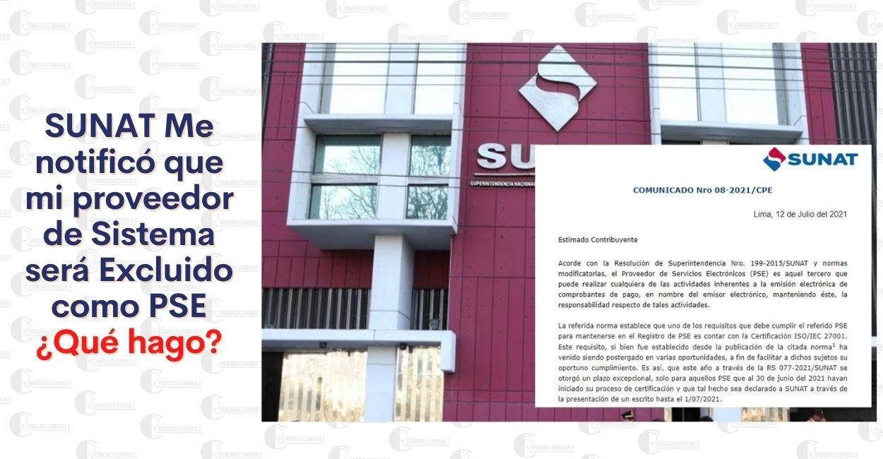 SUNAT me comunicó que mi proveedor de sistema de Facturación no cumple con los requisitos para ser PSE ¿Qué hago?