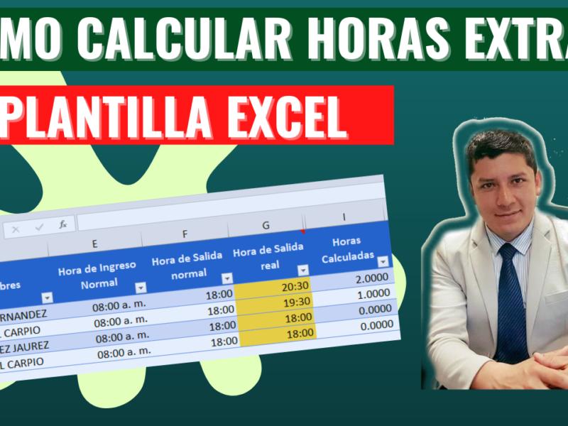 ¿Cómo Calcular horas Extras en Excel?  Plantilla Excel gratis